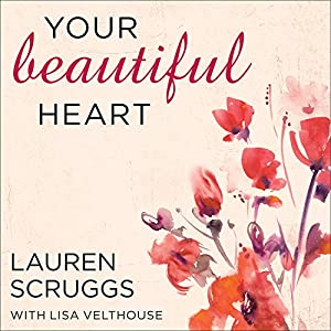 Your Beautiful Heart Audiobook