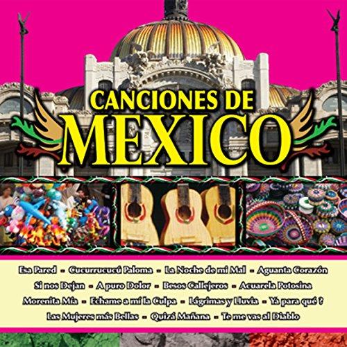 ... Canciones de Mexico Vol. Vi