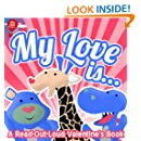 My Love Is...(Read-Out-Loud Valentine's Day Kids Books) (Big Red Balloon Book 5)