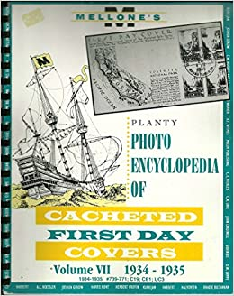 Book Planty Photo Encyclopedia of Cacheted First Day Covers Volume VII - 1934- 1935