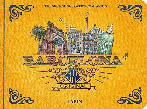 Barcelona original. The Sketching Lover's Companion (Inglese) Copertina rigida – Illustrato, 28 nov 2016 Lapin Promopress 8416504121 ART / Techniques / Drawing
