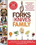 Forks Over Knives Family: Every Paren...