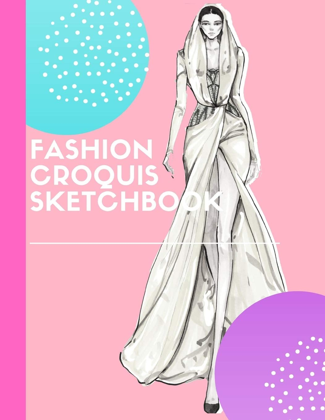 Buy Fashion Croquis Sketchbook A Cute Beautiful Model Pink Theme Professional Female Figure Body Basic Illustration Templates Sketchpad With Lightly High Fashion Designs And Create Portfolio Book Online At Low Prices