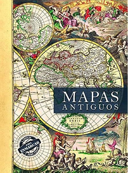 Mapas Antiguos (Posters Art): Amazon.es: Rodríguez González, Enrique, Equipo Editorial: Libros