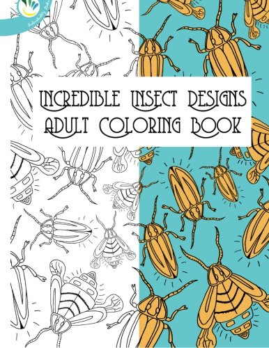 Incredible Insect Designs Adult Coloring Book ebook