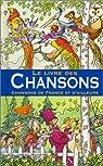 Le livre des Chansons : Chansons de France et d'ailleurs par Sabatier