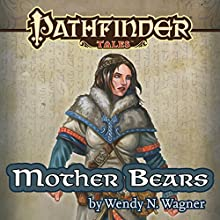 Mother Bears Audiobook by Wendy N. Wagner Narrated by Karen White