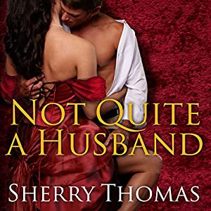 Not Quite a Husband Audiobook
