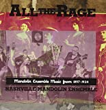 All The Rage - Mandolin Ensemble Music From 1897-1924
