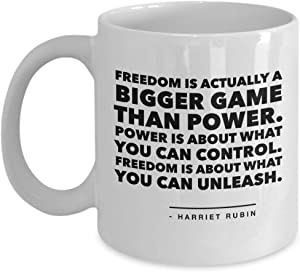 Writer Coffee Mug 11 Oz Ceramic Novelty Tea Cup | Freedom Is Actually Actually A Bigger Game Than Power | Inspirational Quote Gift Idea