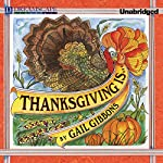 Thanksgiving Is.... | Gail Gibbons
