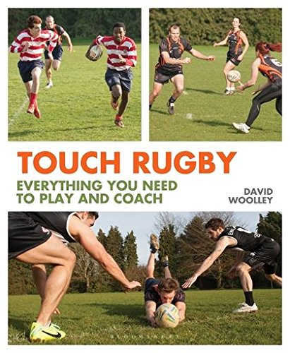Touch Rugby: Everything You Need to Play and Coach ebook