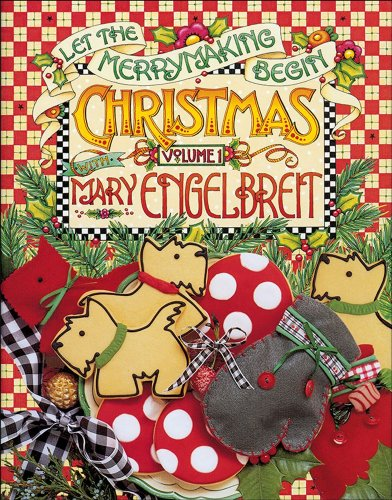 Christmas With Mary Engelbreit: Let the Merrymaking Begin: 1 ()