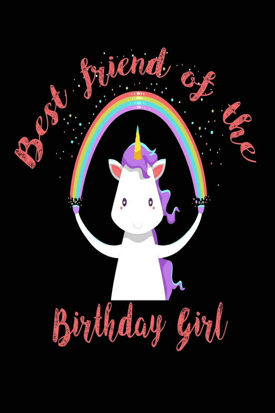 Download Best Friend Of The Birthday Girl: Unicorn Birthday Party Souvenir Notebook Gift for BFFs ebook