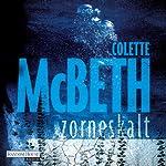 Zorneskalt | Colette McBeth