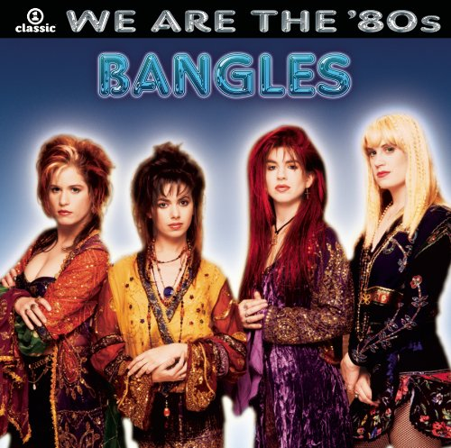 CD : Bangles - We Are The 80's (CD)
