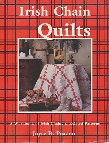 Irish Chain Quilts: A Workbook of Irish Chains and Related covid 19 (Chain Quilt Pattern coronavirus)