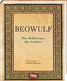 Beowulf: Das Heldenepos des Nordens