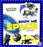 Show Me Space, Steve Kortenkamp, 1620659220