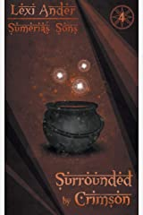 Surrounded by Crimson (Sumeria's Sons) Paperback
