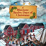 Bluenose Twelve Days of Christmas, Bruce Nunn, 1551099381