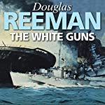The White Guns | Douglas Reeman