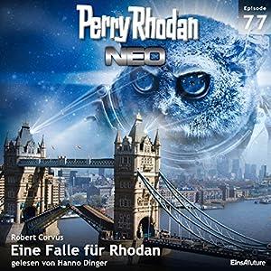 Eine Falle für Rhodan (Perry Rhodan NEO 77) Hörbuch