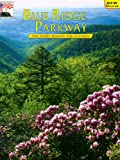 Blue Ridge Parkway, Margaret R. Rives, 0916122816