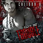 Looks Like Trouble to Me: Deuce Is Wilder: Trouble, Book 1 | Calinda B.