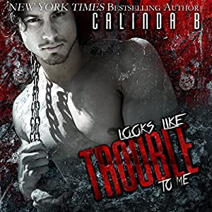 Looks Like Trouble to Me Audiobook