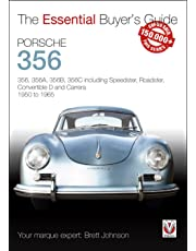 Porsche 356: 356, 356a, 356b, 356c Including Speedster, Roadster, Convertible