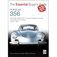 Porsche 356: 356, 356a, 356b, 356c Including Speedster, Roadster, Convertible D and Carrera: Models Years 1950 to 1965