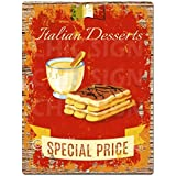 """Italian Desserts Chic Sign Rustic Shabby Vintage style Retro Kitchen Bar Pub Coffee Shop Wall Decor 9""""x12"""" Metal Plate Sign Home Store Decor Plaques"""