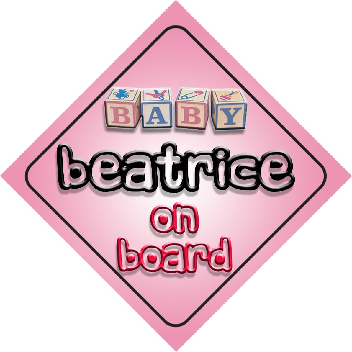 Baby Girl Beatrice on board novelty car sign gift present for new child newborn baby