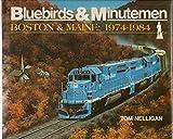 img - for Bluebirds & Minutemen : Boston & Maine 1974 - 84 book / textbook / text book