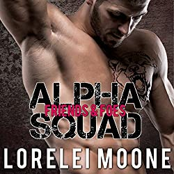 Alpha Squad: Friends & Foes