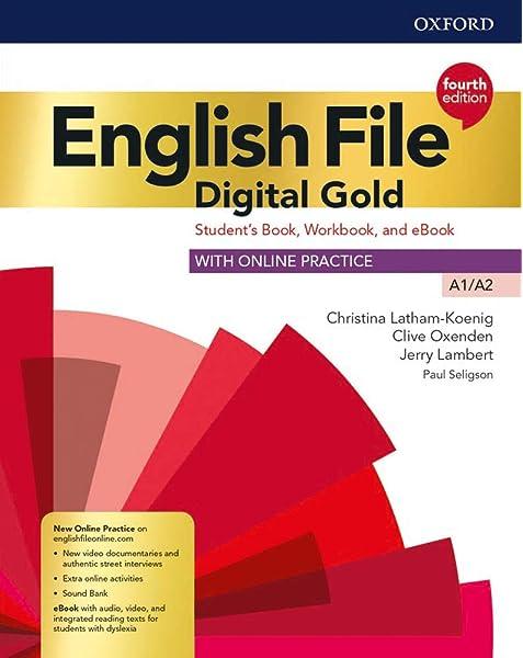 English file Digital gold A1-A2. Students book. Woorkbook. Per le ...