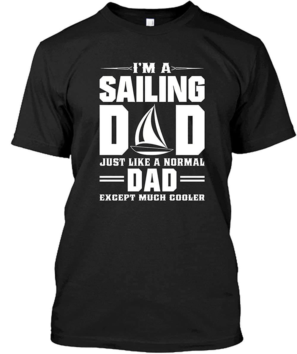 graceful shop Im a Sail Dad Like Normal Dad Short Sleeve Cotton Tee Shirt ANAGDUJD