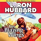 Bargain Audio Book - On Blazing Wings