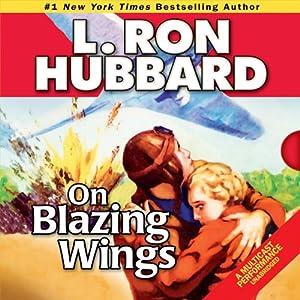On Blazing Wings Audiobook