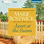 Apart at the Seams: Cobble Court Quilts, Book 6   Marie Bostwick