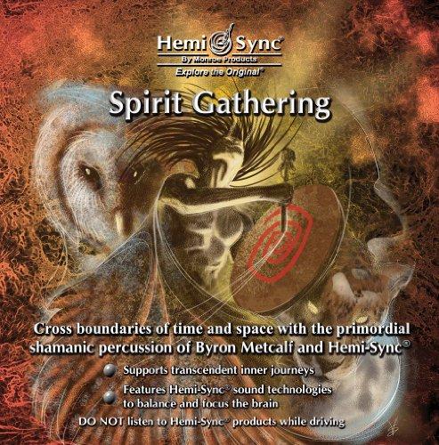 Spirit Gathering (Spirit Products)
