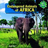 Endangered Animals of Africa, Marie Allgor, 1448826403