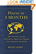#8: Fluent in 3 Months: How Anyone at Any Age Can Learn to Speak Any Language from Anywhere in the World