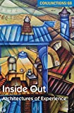 Inside Out: Architectures of Experience (Conjunctions)