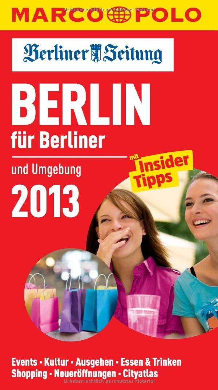 MARCO POLO Cityguide Berlin für Berliner 13
