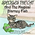 Speckles The Cat and The Magical Blarney Fish