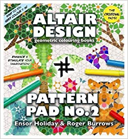 Altair Design Pattern Pad: Bk. 2: Ensor Holiday, Roger Burrows ...