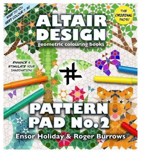 Altair Design Pattern Pad: Bk. 2: Ensor Holiday, Roger Burrows ...