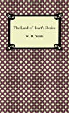 The Land of Heart's Desire, W. B. Yeats, 1420941674